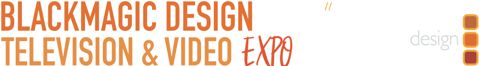 BlackmagicDesign Conference + Expo Tour